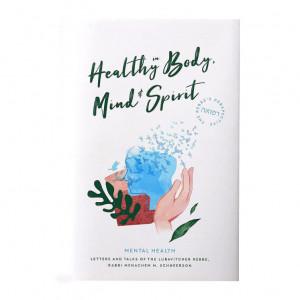 Healthy in Body, Mind & Spirit
