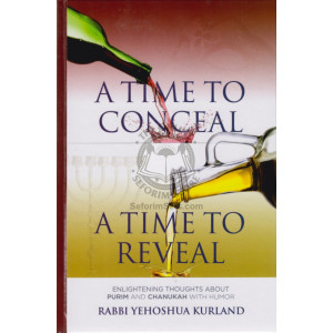 A Time to Conceal A Time to Reveal