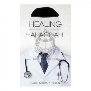 Healing In Halachah (Cohn)