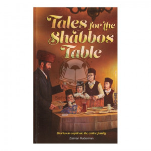Tales for the Shabbos Table