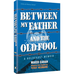 Between My Father and the Old Fool