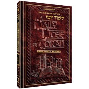 A DAILY DOSE OF TORAH SERIES 1 Vol 01: Weeks of Bereishis through Vayeira