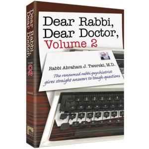 Dear Rabbi, Dear Doctor Volume 2