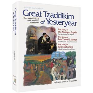 Great Tzaddikim of Yesteryear