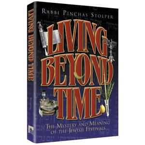 Living Beyond Time