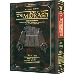 Kleinman Ed Midrash Rabbah: Shemos Vol 1  Parshiyos Shemos through Beshalach