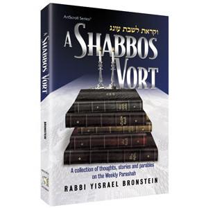 A Shabbos Vort