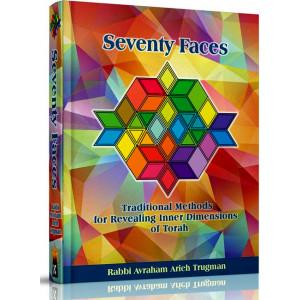 Seventy Faces: Traditional Methods for Revealing Inner Dimensions of Torah